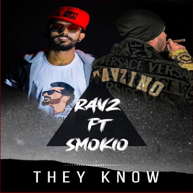 Ravz ft Smokio - They Know