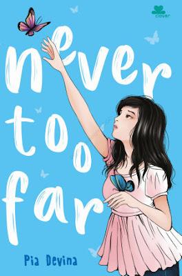 Never too Far by Pia Devina Pdf