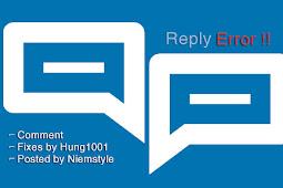 Hướng dẫn sửa lỗi reply (trả lời) comment blogspot