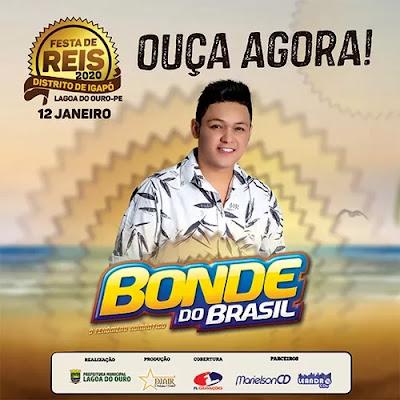 Bonde do Brasil - Festa de Reis - Igapó - Lagoa do Ouro - PE - Janeiro - 2020