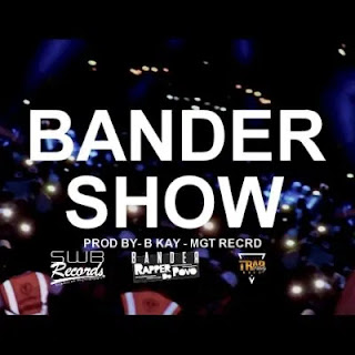 Bander - Show (Prod. MGT Record)