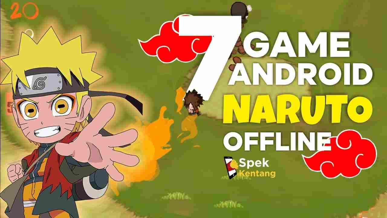 7 Game Naruto Offline terbaik di Android 2020