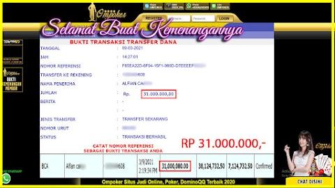 Selamat Kepada Member Setia Ompoker WD Rp 31.000.000,-