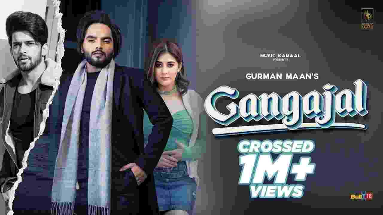 Gangajal lyrics Gurman Maan Punjabi Song
