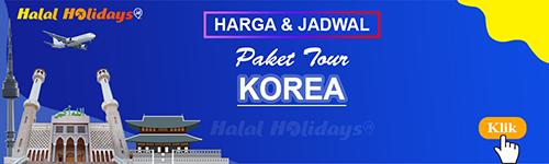 Jadwal dan Harga Paket Wisata Halal Tour Korea Selatan