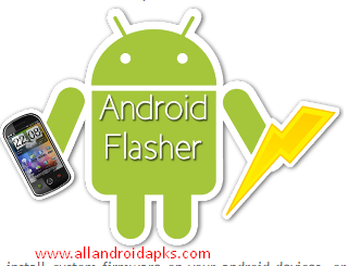 Android Mobile Flashing Software 2017 Download For Android Devices
