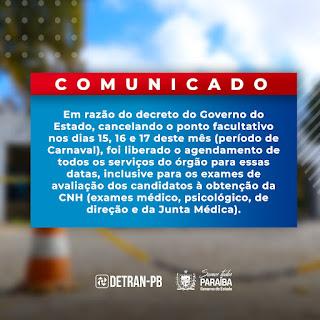 A Direção do Detran-PB  emite comunicado cancelando ponto facultativo nos dias 15, 16 e 17 deste mês