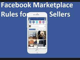 Facebook Marketplace Rules for Sellers - Facebook Marketplace Rules for Selling