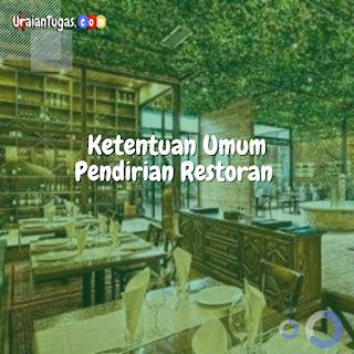 Ketentuan Umum Pendirian Restoran