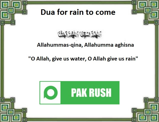 Dua for rain to come and start