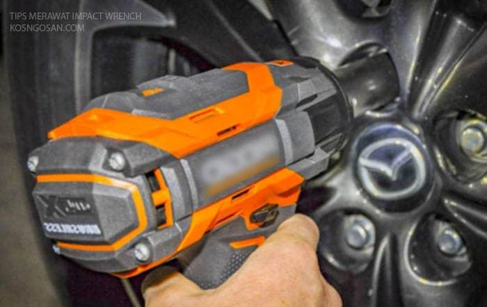 cara merawat Impact Wrench