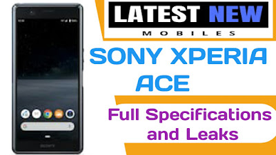 Sony Xperia Ace full specifications