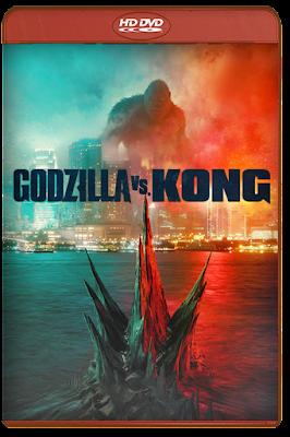 Godzilla vs. Kong [2021] [DVDR BD] [Latino]