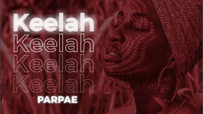 Parpae – Keelah