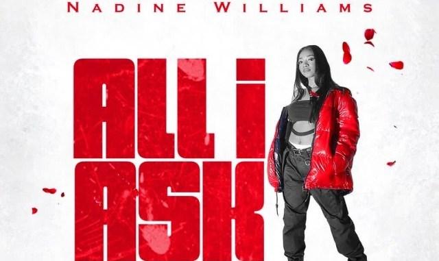 MUSIC: Nadine Williams – All I ask   @nadinewill22
