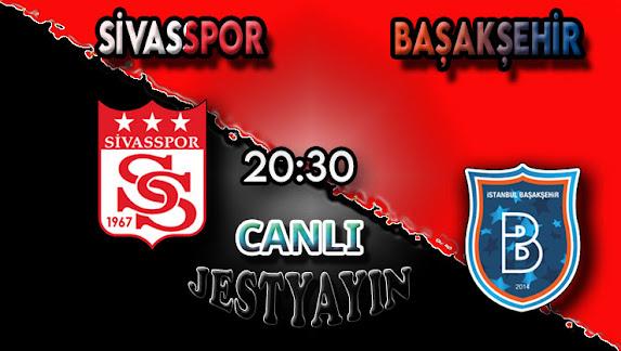 Sivasspor - Başakşehir canlı maç izle