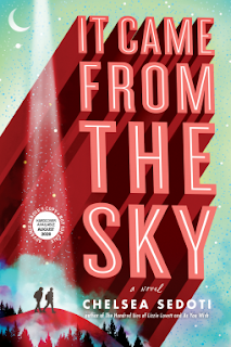Book Review and GIVEAWAY: It Came From the Sky, by Chelsea Sedoti {ends 7/26}