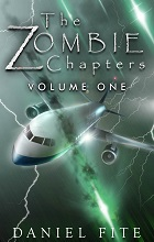 The Zombie Chapters: Volume I by Daniel Fite book cover