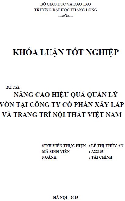 Nâng cao hiệu quả quản lý vốn tại Công ty Cổ phần xây lắp và trang trí nội thất Việt Nam