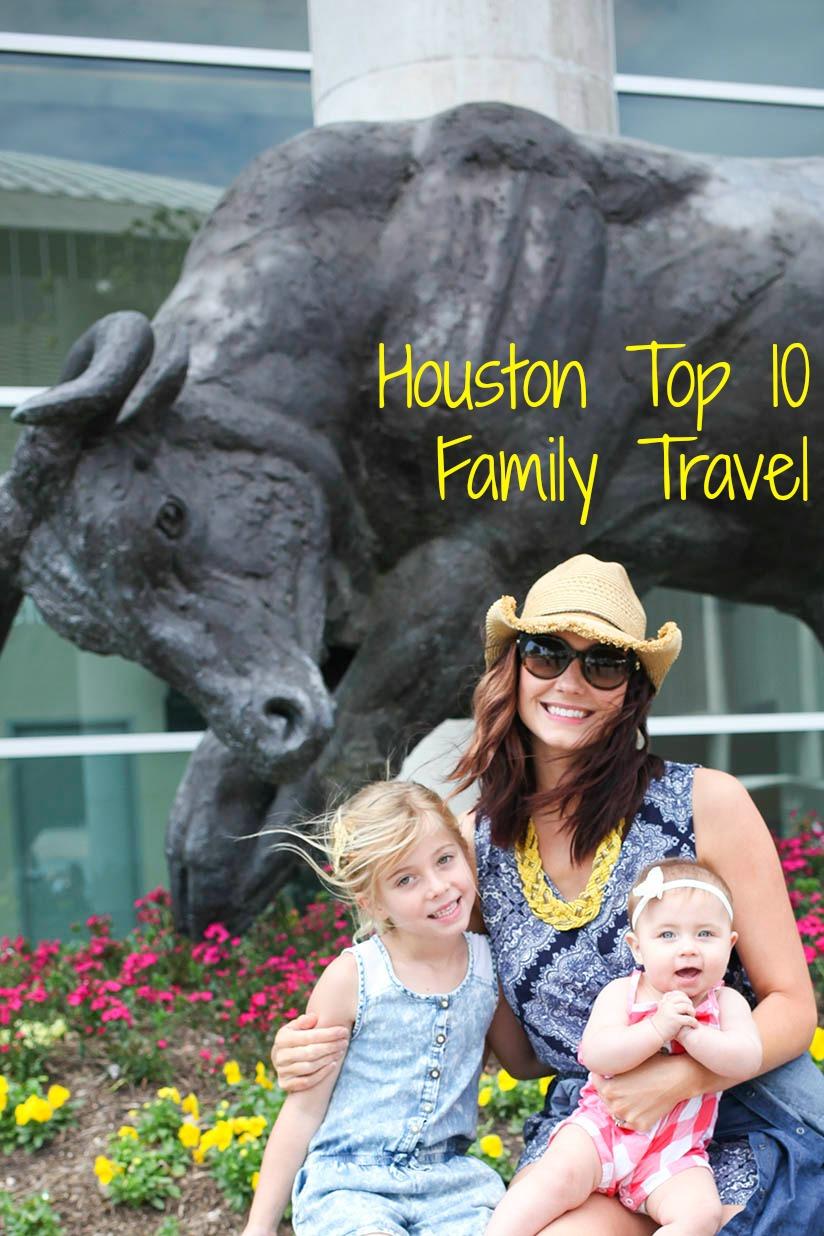 Houston Top 10 | Family Travel