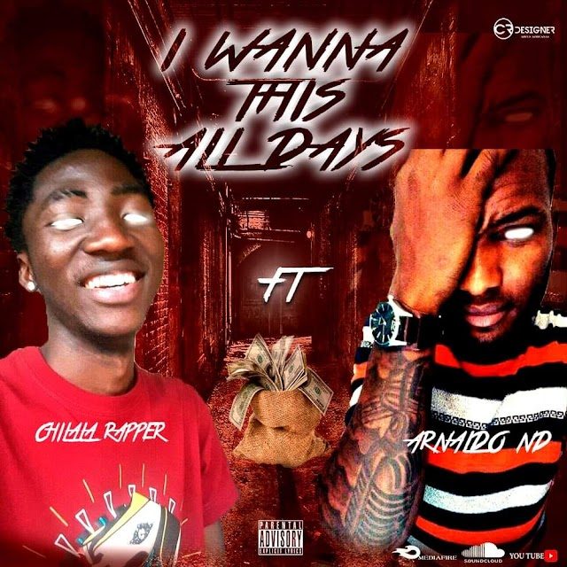 Chilala Rapper ft Arnaldo ND -  I Wanna this All Days   [FREE DOWNLOAD]