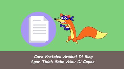 Cara Proteksi Artikel Di Blog Agar Tidak Salin Atau Di Copas