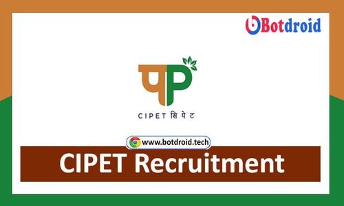 CIPET Recruitment 2021 Notification - Apply for Latest CIPET Job Vacancies