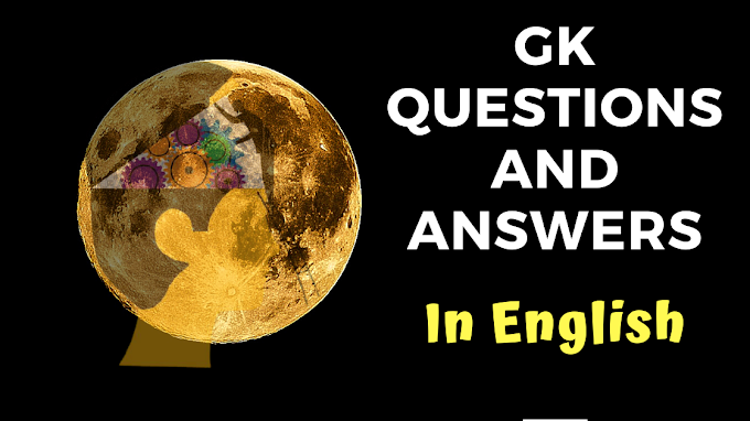 GK Questions For Class 6 to 8 with Answers in English pdf download