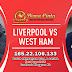 Prediksi Liverpool vs West Ham United Selasa 25 Februari 2020