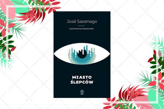 "75. ""Miasto ślepców"" — José Saramago | Memento videre"