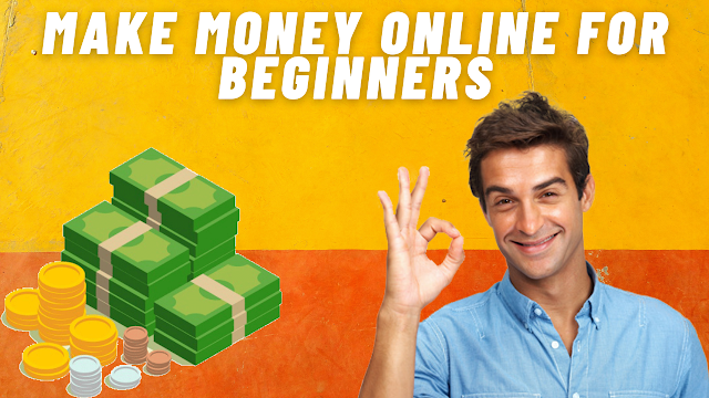 easy way to make money online for beginners