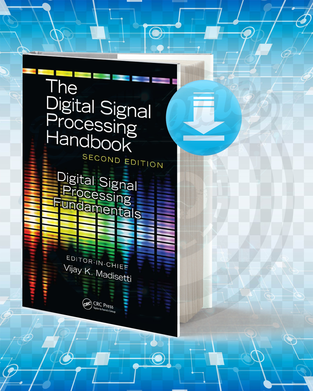 Free Book The Digital Signal Processing Handbook pdf.