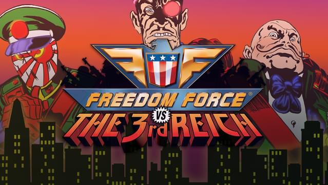 game Freedom Force vs The 3rd Reich