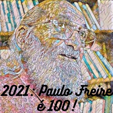 """""""2021: Paulo Freire é 100!"""": série comemora 100 anos de Paulo Freire e 10 anos do Desde"""