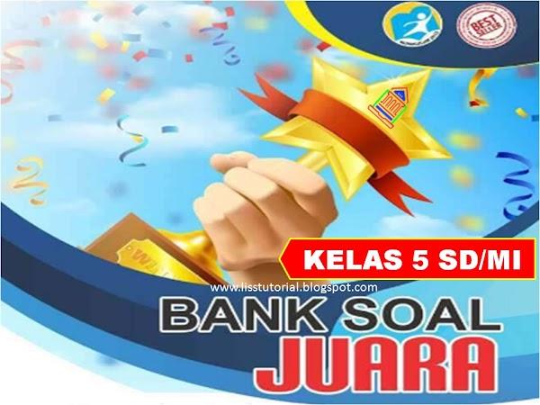 Bank Soal Tematik PH, PTS Dan PAS Kelas 5 SD/MI Semester 1 Kurikulum 2013