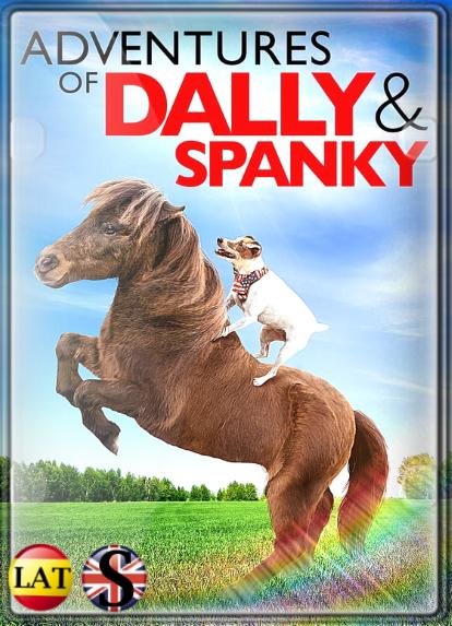Las Aventuras de Dally y Spanky (2019) WEB-DL 720P LATINO/INGLES