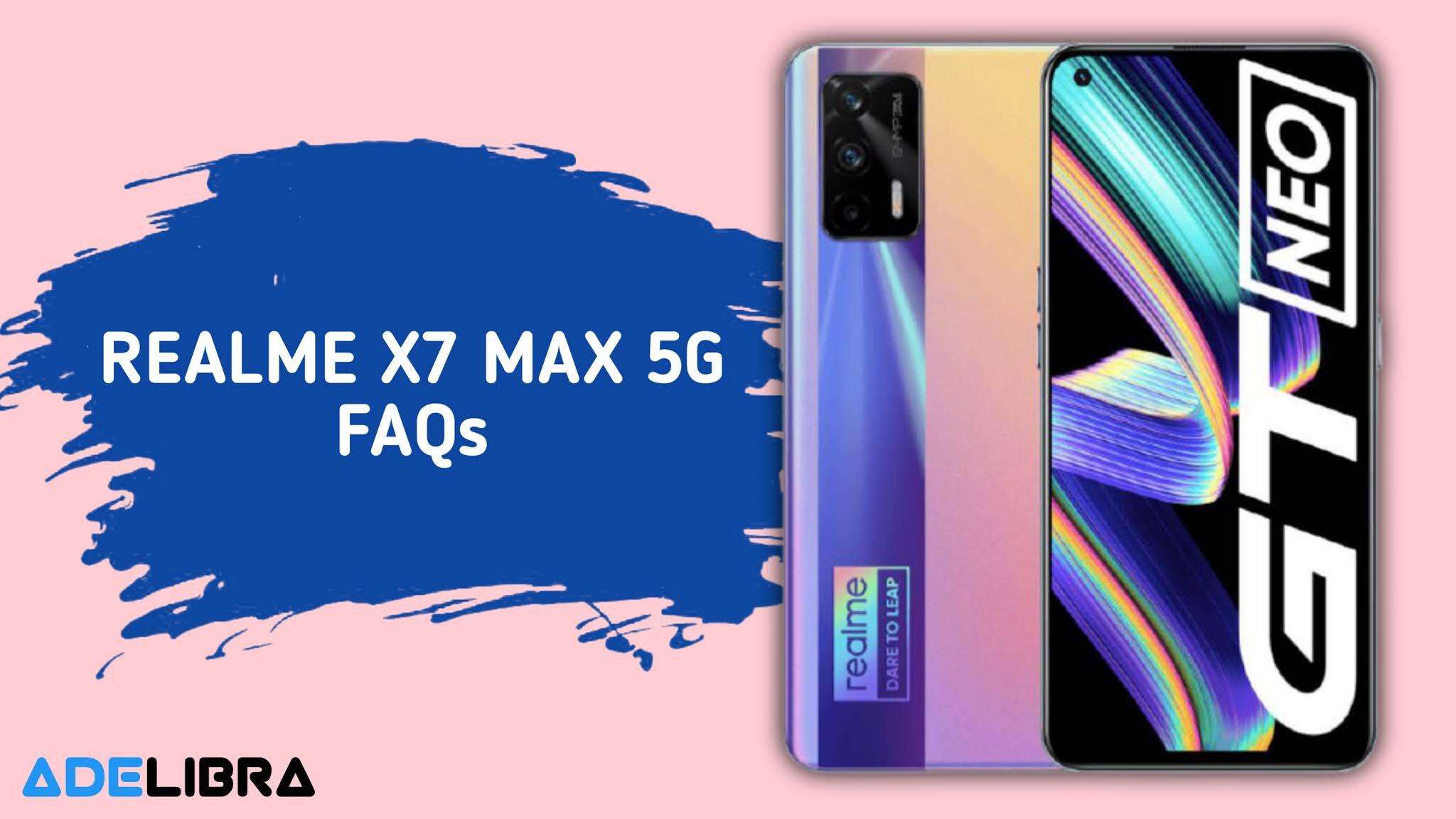 Realme X7 Max 5G FAQs