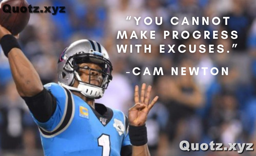 20+ Top Cam Newton Quotes With Quotes Images