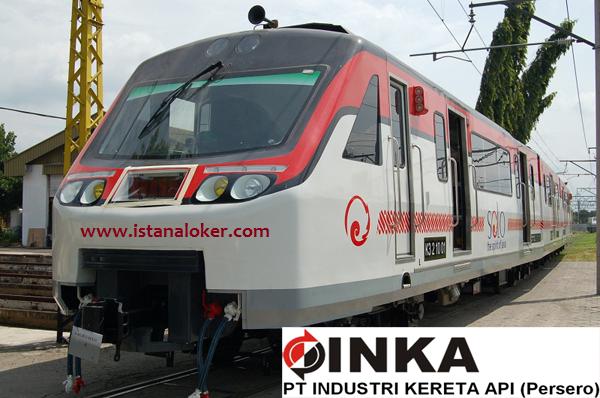 Penerimaan PKWT PT Industri Kereta Api (Persero) Tahun 2017