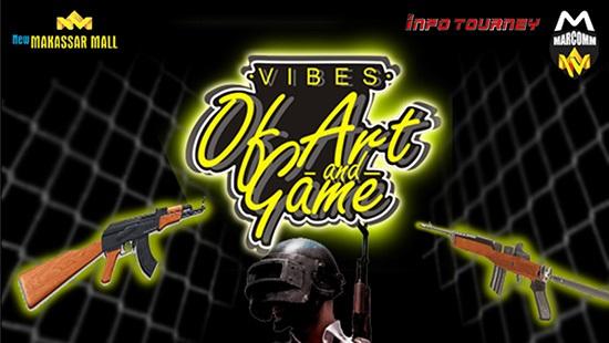 Turnamen PUBG Mobile – Vibes of Art Di Kota Makasar 23 Februari 2020
