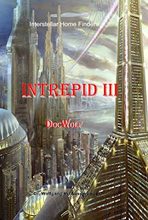 Intrepid III: Winners And Losers (Interstellar Home Finders Book 15) - science fiction free book promotion Wolfgang Ausserbauer and DocWolf