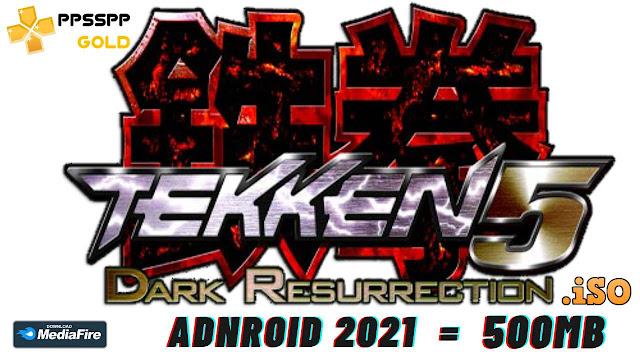Download Tekken 5 ppsspp for android 2021