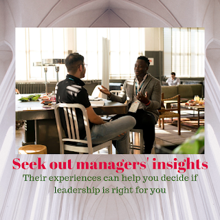 Created with Canva. Seek out other managers' insights because their experiences can help you decide if leadership is right for you