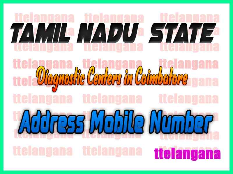 Diagnostic Centers in Coimbatore In Tamil Nadu
