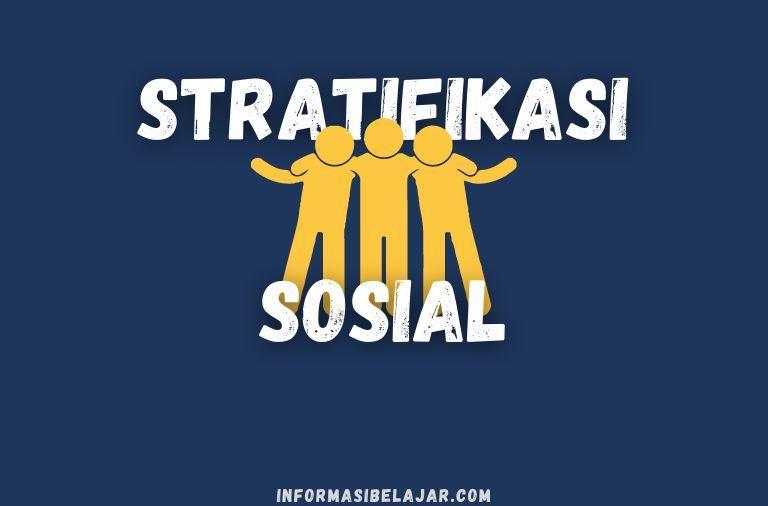 Hakikat Stratifikasi Sosial