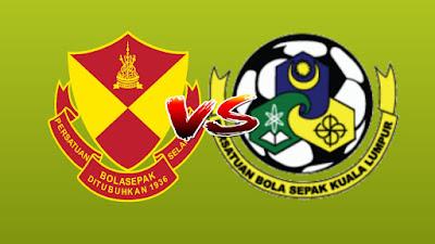 Live Streaming Selangor vs Kuala Lumpur Liga Super 15 Jun 2019