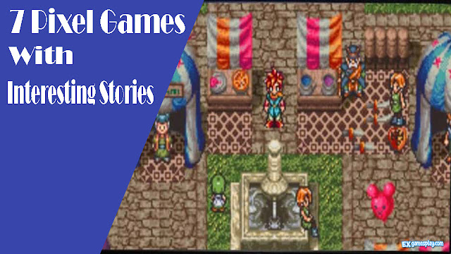 Pixel Games With Interesting Stories