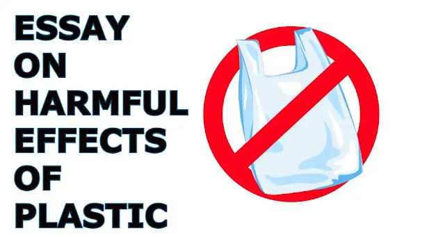 Essay on harmful effects of plastic
