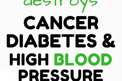 This plant destroys Cancer, Diabetes And High Blood Pressure!