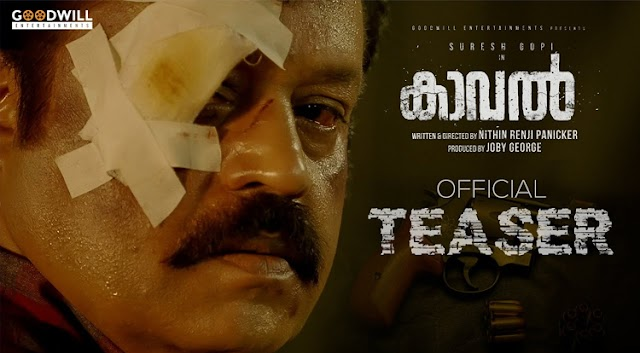 Suresh Gopi's Kaaval Official Teaser is Released; Malayalam action-thriller by Nithin Renji Panicker